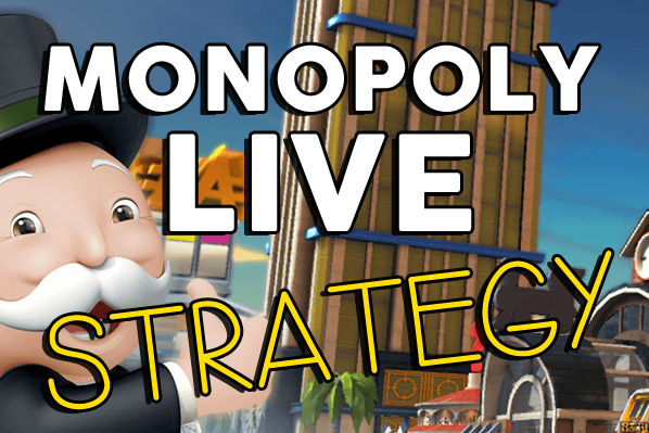 Monopoly Live: Strategy, Tips and Tricks
