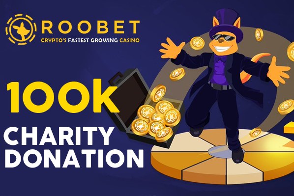Roobet Donates Over $100,000 to Charity